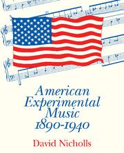 American Experimental Music 1890–1940