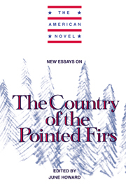 New Essays on The Country of the Pointed Firs