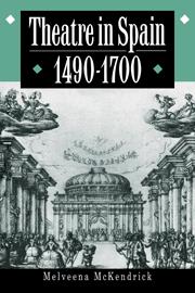 Theatre in Spain, 1490–1700