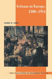 Artisans in Europe, 1300–1914