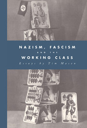 Nazism, Fascism and the Working Class