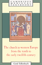 The Church in Western Europe from the Tenth to the Early Twelfth Century