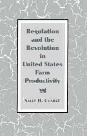 Regulation and the Revolution in United States Farm Productivity