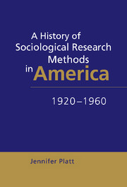 A History of Sociological Research Methods in America, 1920–1960