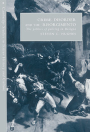 Crime, Disorder, and the Risorgimento