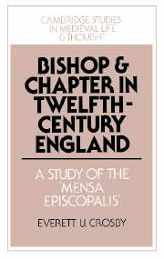 Bishop and Chapter in Twelfth-Century England