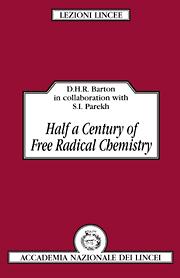 Half a Century of Free Radical Chemistry