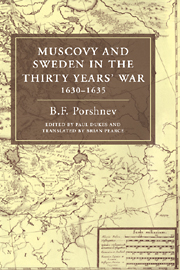 Muscovy and Sweden in the Thirty Years' War 1630–1635