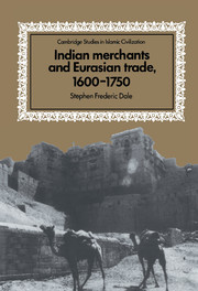 Indian Merchants and Eurasian Trade, 1600–1750