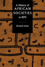 A History of African Societies to 1870