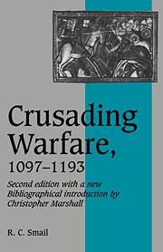 Crusading Warfare, 1097–1193