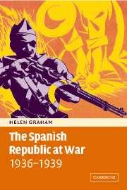 The Spanish Republic at War 1936–1939