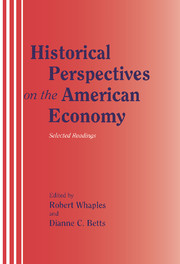 Historical Perspectives on the American Economy