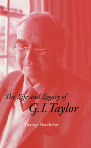 The Life and Legacy of G. I. Taylor