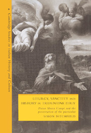 Liturgy, Sanctity and History in Tridentine Italy