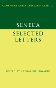 Seneca: Selected Letters