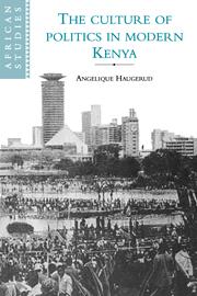 The Culture of Politics in Modern Kenya