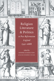 Religion, Literature, and Politics in Post-Reformation England, 1540–1688