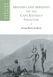 Masters and Servants on the Cape Eastern Frontier, 1760–1803