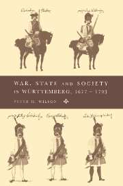 War, State and Society in Württemberg, 1677–1793