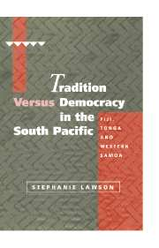 Tradition versus Democracy in the South Pacific