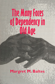 The Many Faces of Dependency in Old Age