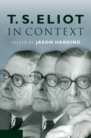 T. S. Eliot in Context