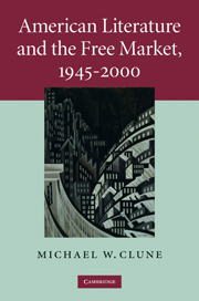 American Literature and the Free Market, 1945–2000