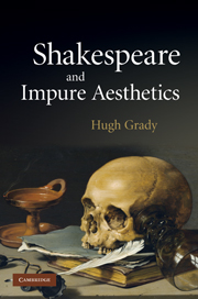 Shakespeare and Impure Aesthetics