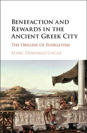 Benefaction and Rewards in the Ancient Greek City