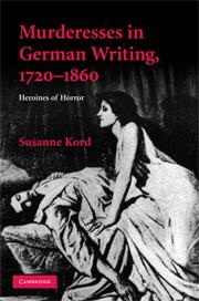 Murderesses in German Writing, 1720–1860