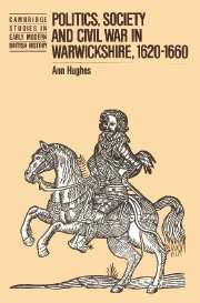 Politics, Society and Civil War in Warwickshire, 1620–1660