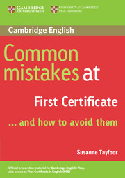 Common Mistakes at First Certificate… and How to Avoid Them