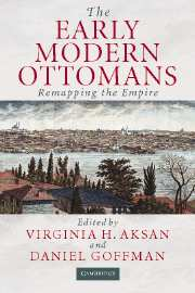 The Early Modern Ottomans