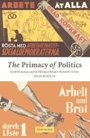 The Primacy of Politics