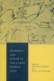 Property and Power in the Early Middle Ages