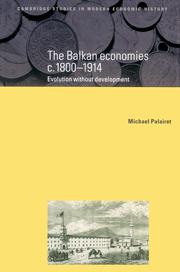 The Balkan Economies c.1800–1914
