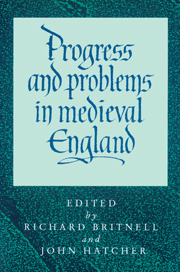 Progress and Problems in Medieval England