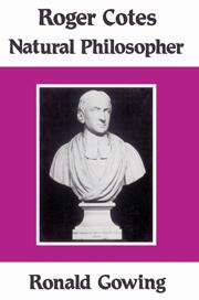Roger Cotes - Natural Philosopher