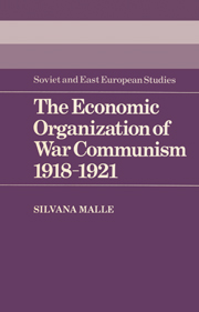 The Economic Organization of War Communism 1918–1921