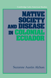 Native Society and Disease in Colonial Ecuador
