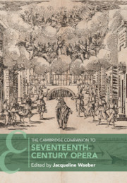 The Cambridge Companion to Seventeenth-Century Opera