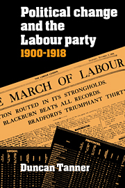 Political Change and the Labour Party 1900–1918