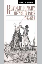 Revolutionary Justice in Paris, 1789–1790