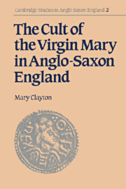 The Cult of the Virgin Mary in Anglo-Saxon England