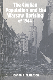 The Civilian Population and the Warsaw Uprising of 1944