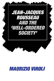 Jean-Jacques Rousseau and the 'Well-Ordered Society'