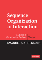 Sequence Organization in Interaction