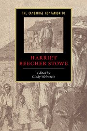 The Cambridge Companion to Harriet Beecher Stowe