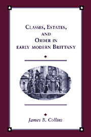 Classes, Estates and Order in Early-Modern Brittany